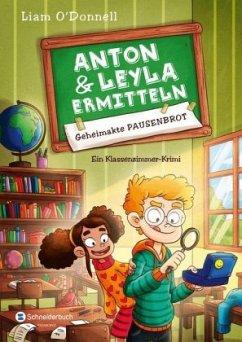Geheimakte Pausenbrot / Anton und Leyla ermitte...