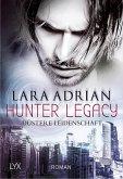 Düstere Leidenschaft / Hunter Legacy Bd.1