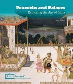 Peacocks and Palaces: Exploring the Art of India