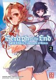 Seraph of the End - Guren Ichinose Catastrophe at Sixteen / Seraph of the End - Guren Ichinose: Catastrophe at Sixteen Bd.2