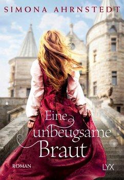 Eine unbeugsame Braut - Ahrnstedt, Simona