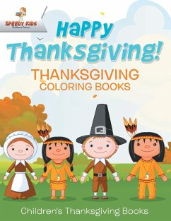 Happy Thanksgiving! Thanksgiving Coloring Books...