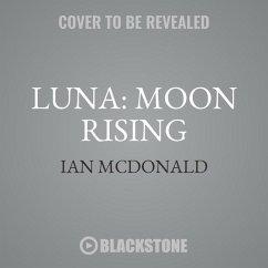 Luna: Moon Rising - Mcdonald, Ian