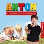 Anton, 10: Ein Erdmännchen für Frau Erdmann (Ungekürzt) (MP3-Download)