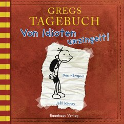 Von Idioten umzingelt! / Gregs Tagebuch Bd.1 (MP3-Download) - Kinney, Jeff