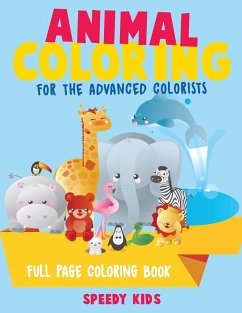Animal Coloring for the Advanced Colorists - Full Page Coloring Book