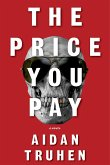 The Price You Pay