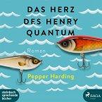Das Herz des Henry Quantum (Ungekürzt) (MP3-Download)