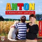 Anton, 2: Kleiner Lehrer - ganz groß! (Ungekürzt) (MP3-Download)