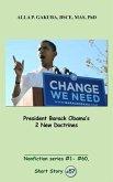 President Barack Obama's 2 New Doctrines. (eBook, ePUB)