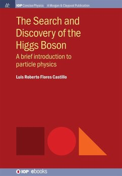 The Search and Discovery of the Higgs Boson (eBook, ePUB)