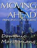 Moving Ahead: Principles of Progress (eBook, ePUB)