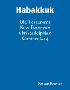 Habakkuk: Old Testament New European Christadelphian Commentary (eBook, ePUB) - Heaster, Duncan