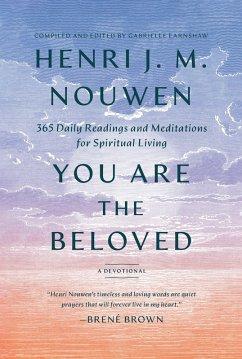 You Are the Beloved (eBook, ePUB) - Nouwen, Henri J. M.