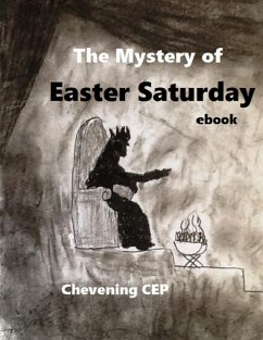 The Mystery of Easter Saturday: Ebook (eBook, ePUB) - Cep, Chevening
