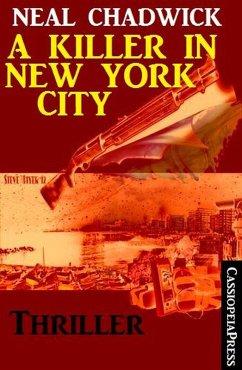 A Killer in New York City: Thriller (eBook, ePUB)