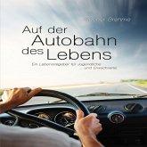 Auf der Autobahn des Lebens (MP3-Download)