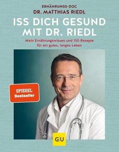 Iss dich gesund - Riedl, Matthias
