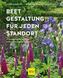 Beetgestaltung für jeden Standort - Barlage, Andreas; Hertle, Bernd; Kipp, Oliver