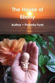The House of Ebony (eBook, ePUB)