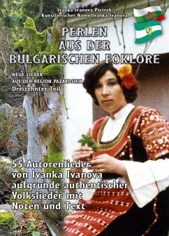 PERLEN AUS DER BULGARISCHEN FOLKLORE (eBook, ePUB) - Ivanova Pietrek, Ivanka