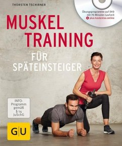 Muskeltraining für Späteinsteiger - Tschirner, Thorsten