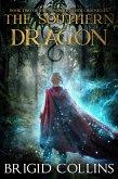 The Southern Dragon (Songbird River Chronicles, #2) (eBook, ePUB)