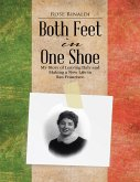 Both Feet In One Shoe: My Story of Leaving Italy and and Making a New Life In San Francisco (eBook, ePUB)