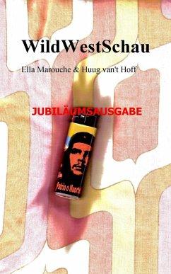 WildWestSchau (eBook, ePUB) - Marouche, Ella; van't Hoff, Huug