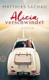 Alicia verschwindet (eBook, ePUB)