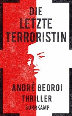 Die letzte Terroristin (eBook, ePUB)