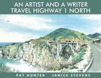 An Artist and a Writer Travel Highway 1 North (eBook, ePUB)