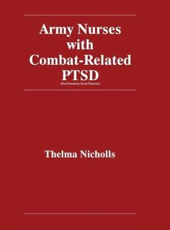 Army Nurses with Combat-Related Post-Traumatic Stress Disorder - Nicholls, Thelma