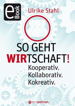 So geht WIRTSCHAFT! (eBook, PDF) - Stahl, Ulrike