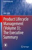 Product Lifecycle Management (Volume 3): The Executive Summary