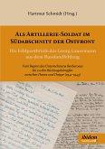 Als Artillerie-Soldat im Südabschnitt der Ostfront (eBook, ePUB)
