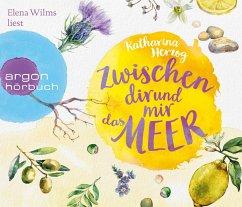 Zwischen dir und mir das Meer / Farben des Sommers Bd.2 (6 Audio-CDs) - Herzog, Katharina