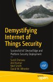 Demystifying Internet of Things Security