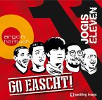 Jogis Eleven - Go Eascht, 1 Audio-CD