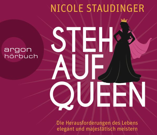 stehaufqueen 4 audio cds von nicole staudinger. Black Bedroom Furniture Sets. Home Design Ideas