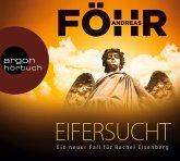 Eifersucht / Rachel Eisenberg Bd.2 (6 Audio-CDs)