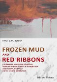 Frozen Mud and Red Ribbons (eBook, ePUB)
