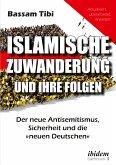 Islamische Zuwanderung und ihre Folgen (eBook, ePUB)