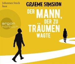 Der Mann, der zu träumen wagte, 6 Audio-CDs - Simsion, Graeme