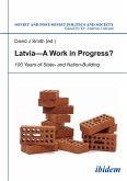Latvia - A Work in Progress? (eBook, ePUB)