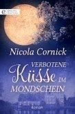 Verbotene Küsse im Mondschein (eBook, ePUB)