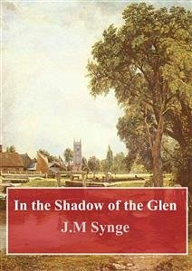 In the Shadow of the Glen (eBook, PDF)