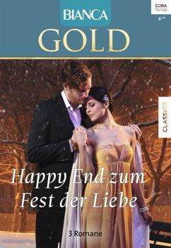 Happy End zum Fest der Liebe / Bianca Gold Bd.42 (eBook, ePUB)
