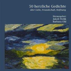 50 herzliche Gedichte (eBook, ePUB)