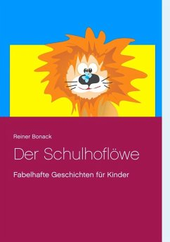 Der Schulhoflöwe (eBook, ePUB)